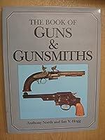 Book of Guns and Gunsmiths
