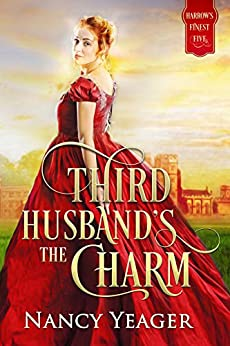 Third Husband's the Charm: Harrow's Finest Five Series by [Yeager, Nancy]