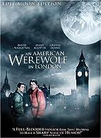 AMERICAN WEREWOLF IN LONDON [FULL MOON EDITION]