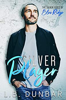 Silver Player: The Silver Foxes of Blue Ridge by [Dunbar, L.B.]