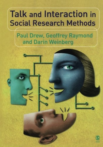 Talk and Interaction in Social Research Methods
