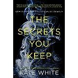 Secrets You Keep