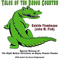 Tales of the Bayou Country