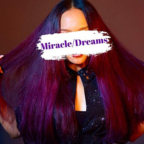 Miracle/Dreams