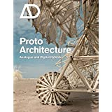 Protoarchitecture: Analogue and Digital Hybrids (Architectural Design)