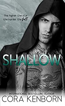 Shallow: An Enemies To Lovers Romance by [Kenborn, Cora]