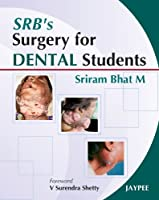 Srb's Surgery for Dental Students