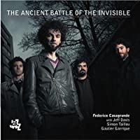 The Ancient Battle Of The Invisible【CD】 [並行輸入品]