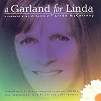 A Garland for Linda: A Commemoration of the Life of Linda McCartney
