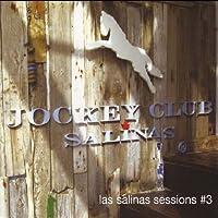 Las Salinas Sessions 3:...