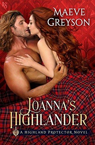 Joanna's Highlander: A Highland Protector Novel (Highland Protectors)