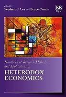 Handbook of Research Methods and Applications in Heterodox Economics (Handbooks of Research Methods and Applications)