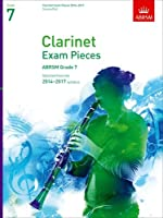 Clarinet Exam Pieces 2014-2017, Grade 7, Score & Part: Selected from the 2014-2017 Syllabus (ABRSM Exam Pieces)