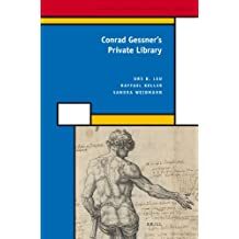 Conrad Gessner's Private Library (History of Science and Medicine Library)