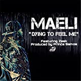 Dying to Feel Me (feat. Zeek)