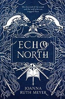 Echo North by [Meyer, Joanna Ruth]