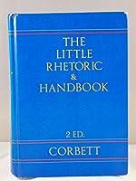 The Little Rhetoric and Handbook