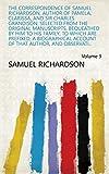 Best Biogras - The Correspondence of Samuel Richardson, Author of Pamela Review
