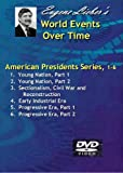 American Presidents Series: World Events Over Time Collection