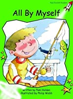 All by Myself: Early (Red Rocket Readers: Early Level 4: Green)