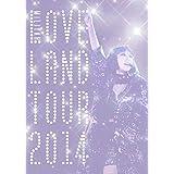 Loveland tour 2014(初回生産限定盤) [DVD]