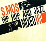 HIPHOP AND JAZZ MIXED UP 1