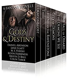 Gods and Destiny: 6 Fantasy Novels by [Arenson, Daniel, Ball, Krista D., Taber, Colin, Glatt, Jane, Verish, M.S., Harkness, Kevin]
