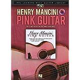 Henry Mancini: Pink Guitar (Hal Leonard Solo Guitar Library)