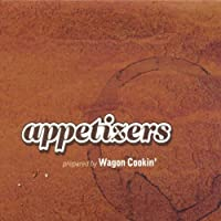 Appetizers by Wagon Cookin'