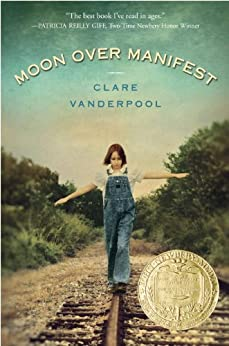 Moon Over Manifest by [Vanderpool, Clare]