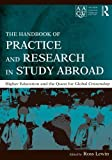 The Handbook of Practice and Research in Study Abroad: Higher Education and the Quest for Global Citizenship