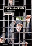 Ethics and Animals (Cambridge Applied Ethics)