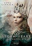 Stormheart 02. Die Kaempferin