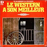 Le Western A Son Meilleur - Sealed