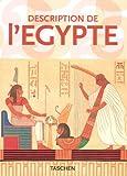 Description De L'egypte: Publiee Par Les Ordres De Napoleon Bonaparte (Taschen 25th Anniversary Series)