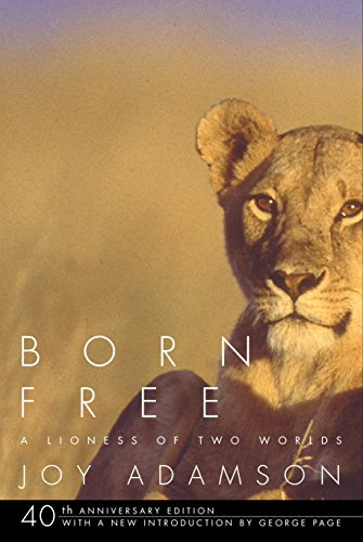 Download Born Free: A Lioness of Two Worlds 0375714383