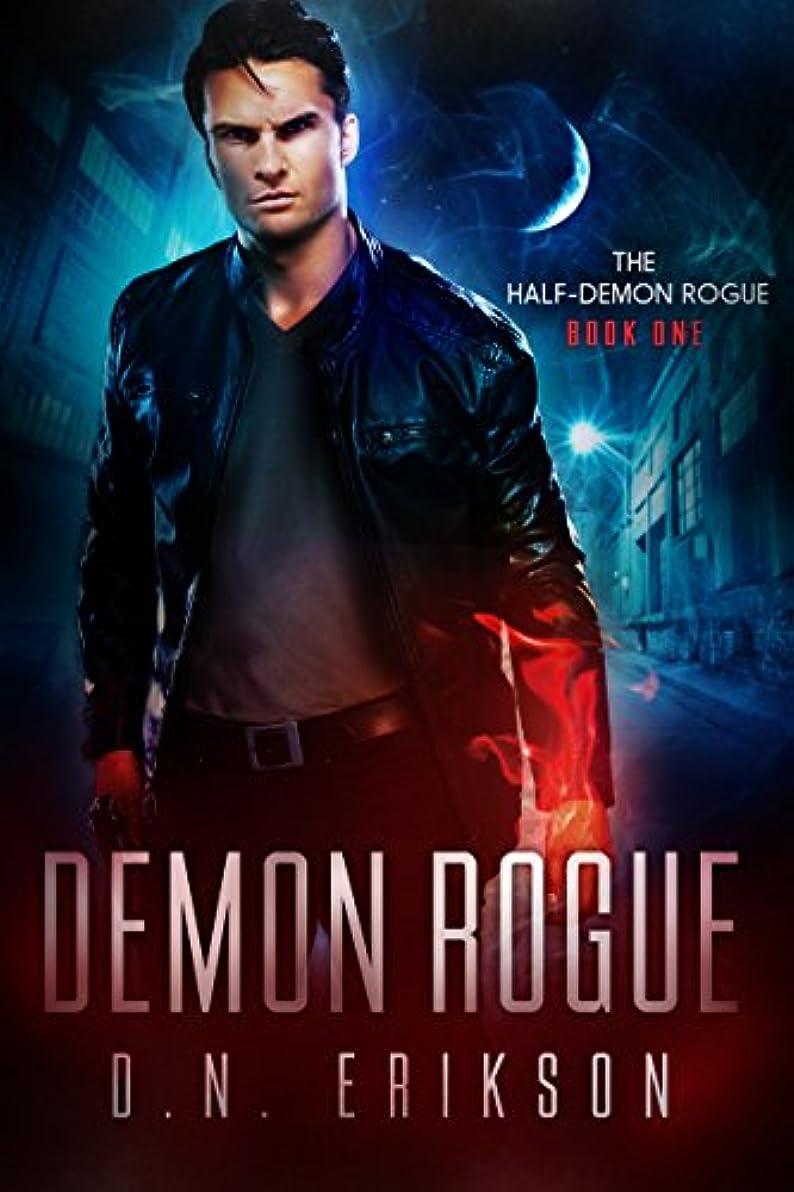 健康的薄いです高速道路Demon Rogue (The Half-Demon Rogue Trilogy Book 1) (English Edition)
