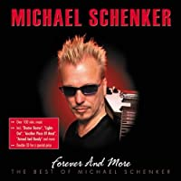 Forever And More - The Best Of by Michael Schenker (2003-09-22)