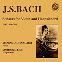 J.S. Bach: Sonatas for Violin and Harpsichord by Susanne Lautenbacher (2009-10-13)