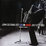 John Coltrane 4tet Live in France、 July 27/28 1965: The Complete Concerts 画像