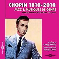 Chopin 1810-2010: Jazz & Musique De