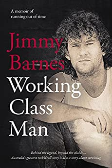Working Class Man: The No.1 Bestseller by [Barnes, Jimmy]