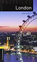 Oxford Bookworms Factfiles: London: Level 1: 400-Word Vocabulary (Oxford Bookworms Library, Stage 1) by John Escott(2008-03-15)