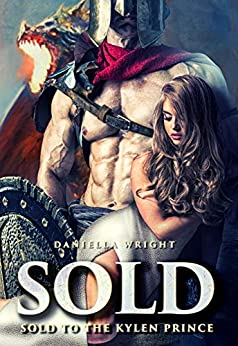 Sold To The Kylen Prince by [Wright, Daniella ]