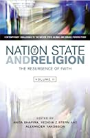 The Nation State and Religion: The Resurgence of Faith (Contemporary Challenges to the Nation State: Global and Israeli Perspectives)