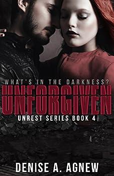 Unforgiven: Unrest Series Book 4 (English Edition)