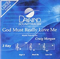 God Must Really Love Me [Accompaniment/Performance Track] by Craig Morgan (2009-06-01)
