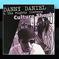 Culture Shock by Danny Daniel and the Mighty Iceberg