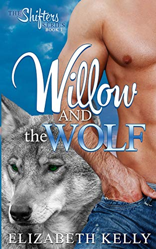 Download Willow and the Wolf (Shifter Series) 1926483383