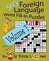 Foreign Language Word Fill-in Puzzles: 90 Puzzles